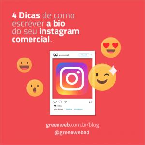 4 Dicas de como escrever a bio do seu instagram comercial.